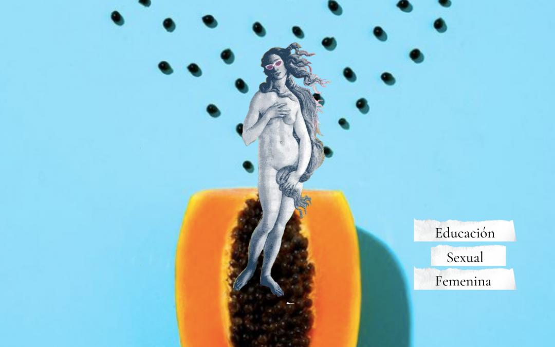 Rompiendo tabúes: educación sexual femenina en tiempos de Instagram y TikTok